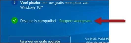 Kies Rapport weergeven in het beginscherm van de wizard om te zien of uw pc geschikt is voor Windows 10.