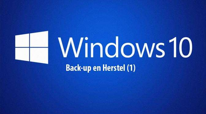 Windows 10: Back-up en herstel (1)