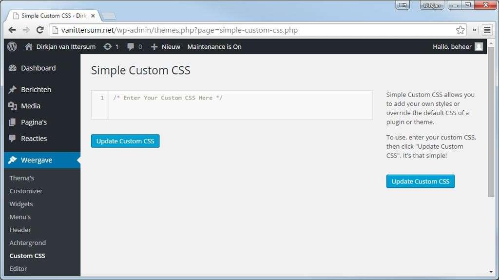 Met de plug-in Simple Custom CSS kunt u CSS toevoegen aan het thema zonder een kindthema. Doe dit alleen als de wijzigingen op het bestaande thema relatief beperkt zijn.