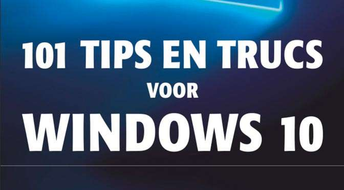 101 tips en trucs voor Windows 10: Accounts en beveiliging