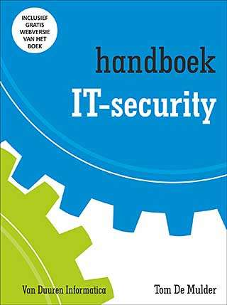 Het Handboek IT-security van Tom De Mulder