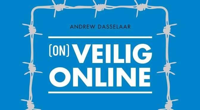 Andrew Dasselaar: 'Wat ik raar vind is dat mensen geen twee-staps-verificatie toepassen…'