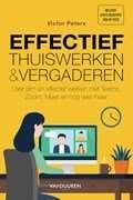 Effectief thuiswerken & vergaderen